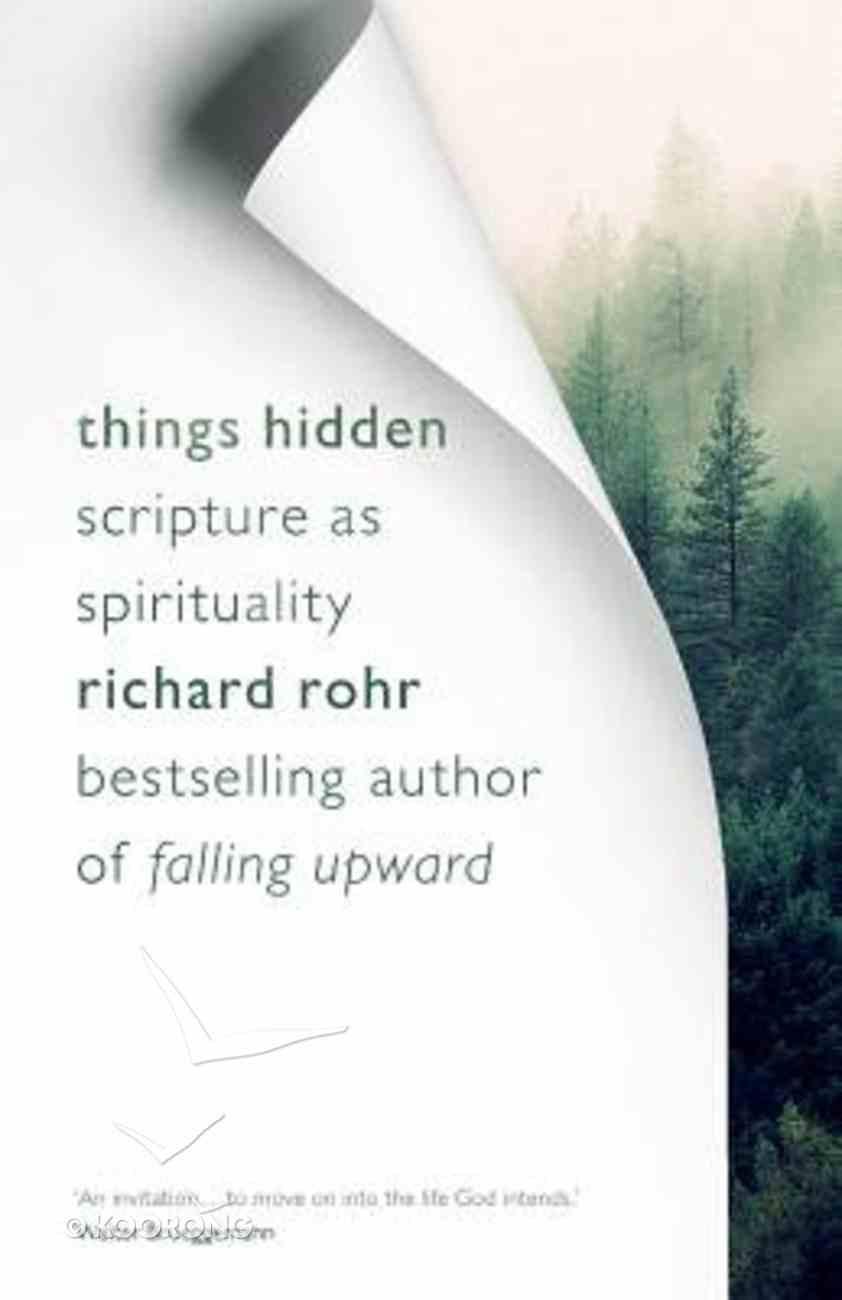 Things Hidden: Scripture as Spirituality Paperback