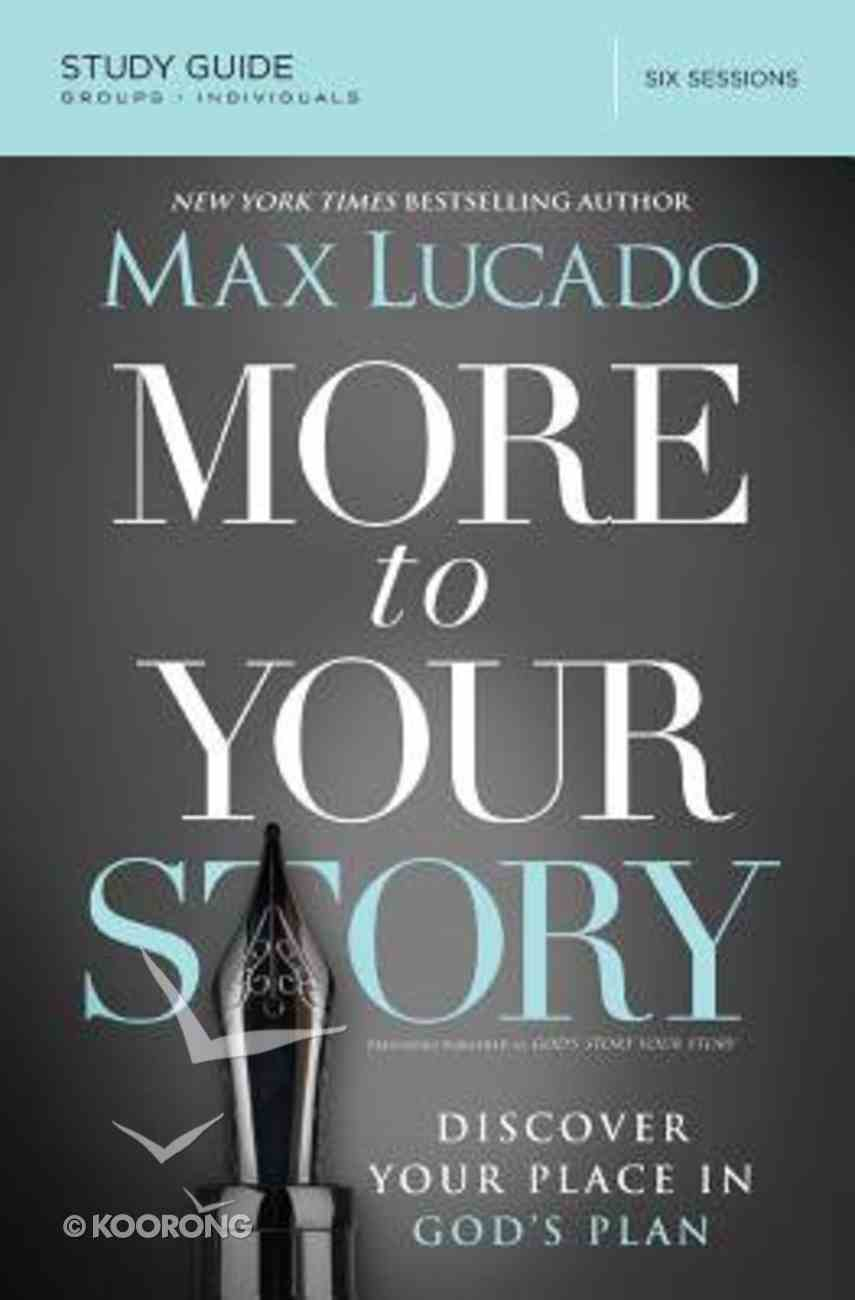 More to Your Story (Study Guide) Paperback