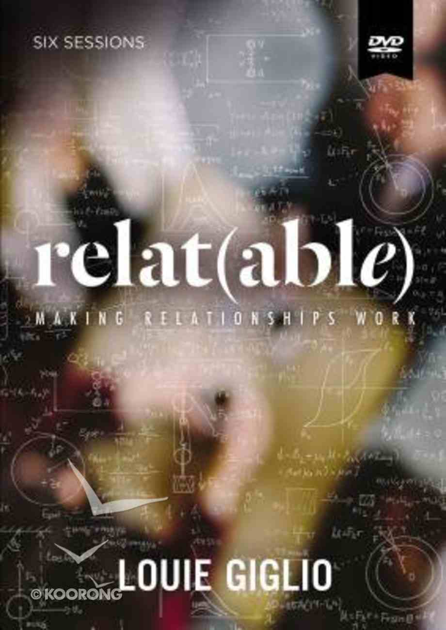 Relat(able): Making Relationships Work (A DVD Study) DVD