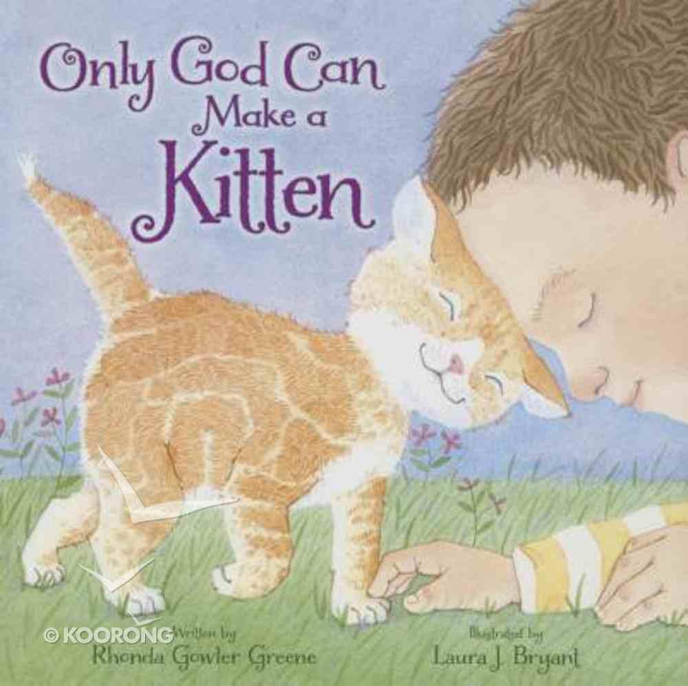 Only God Can Make a Kitten Hardback