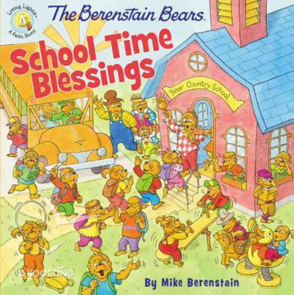 School Time Blessings (The Berenstain Bears Series) Paperback