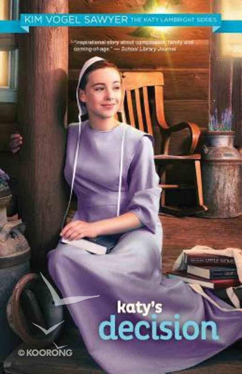 Katy Lambright #04: Katy's Decision (#04 in The Katy's Lambright Series) Paperback