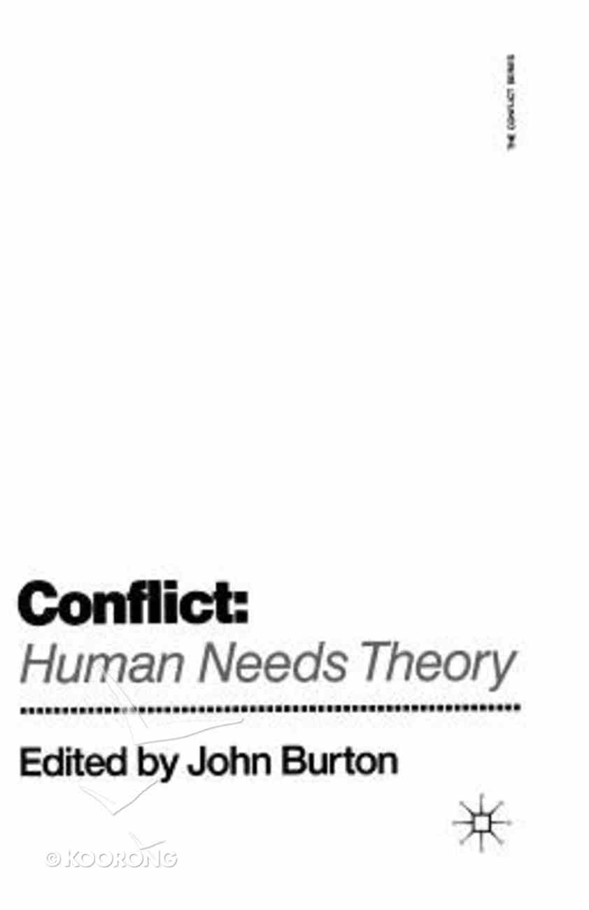 Conflict: Human Needs Theory Paperback
