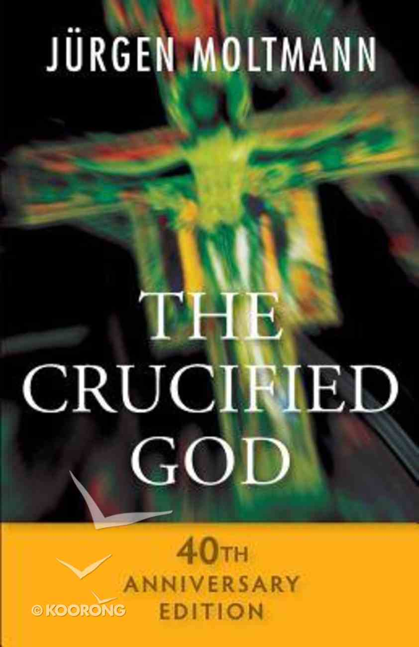 The Crucified God Paperback