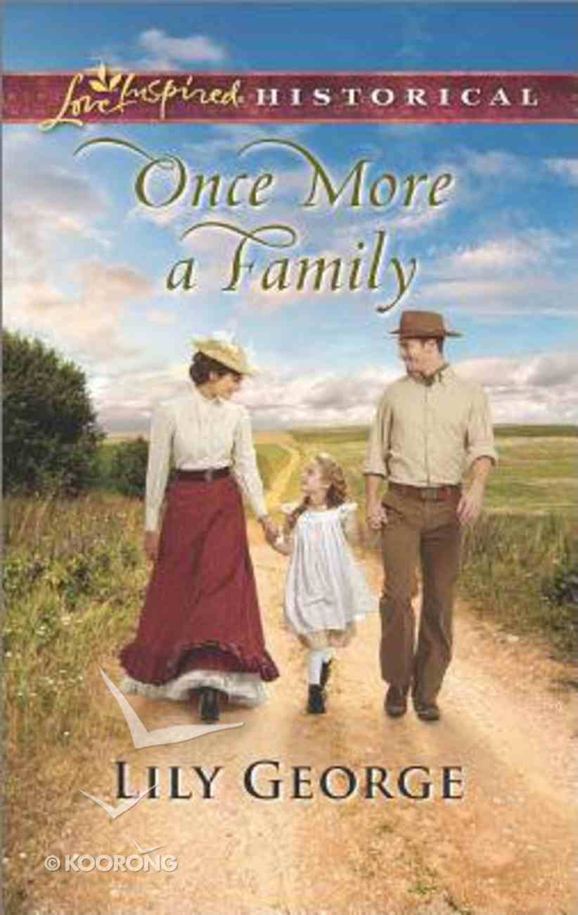 Once More a Family (Love Inspired Series Historical) Mass Market