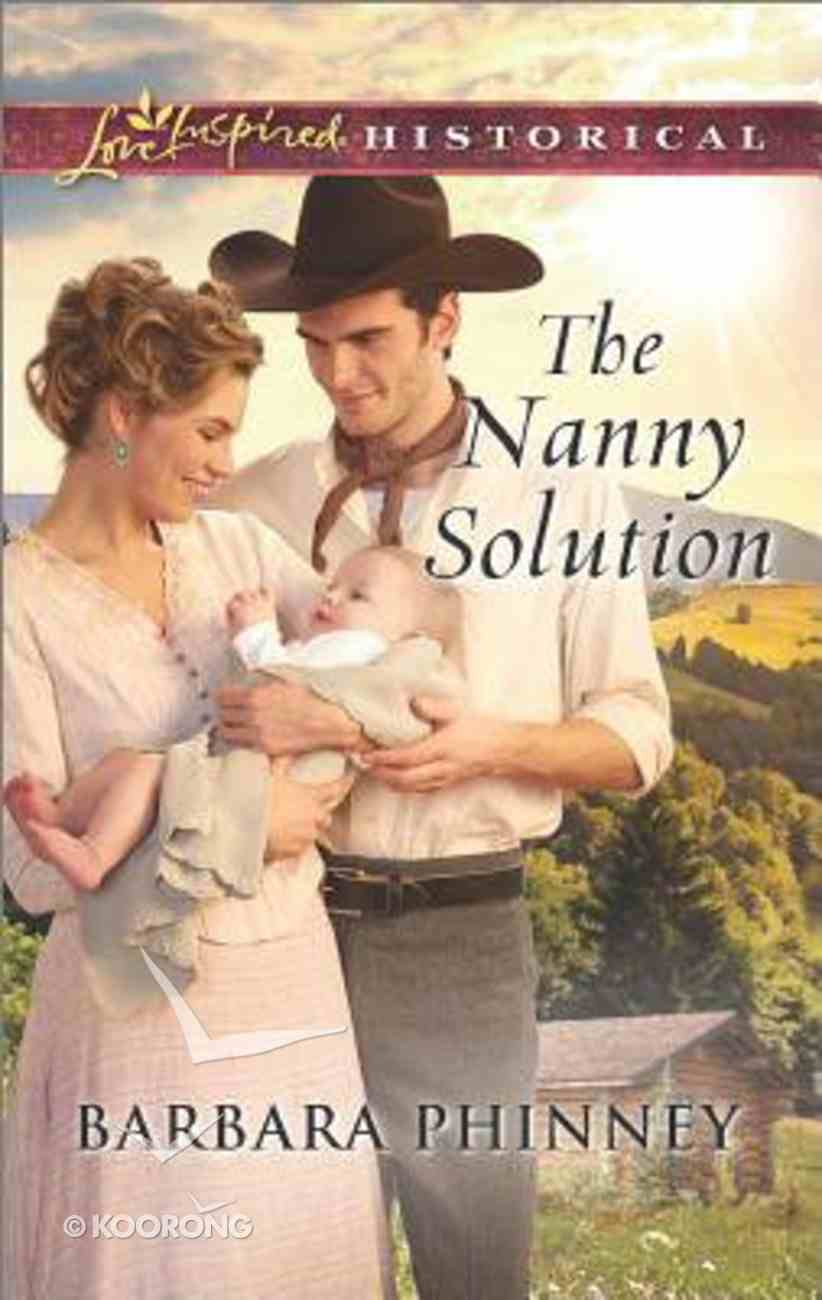 The Nanny Solution (Love Inspired Series Historical) Mass Market