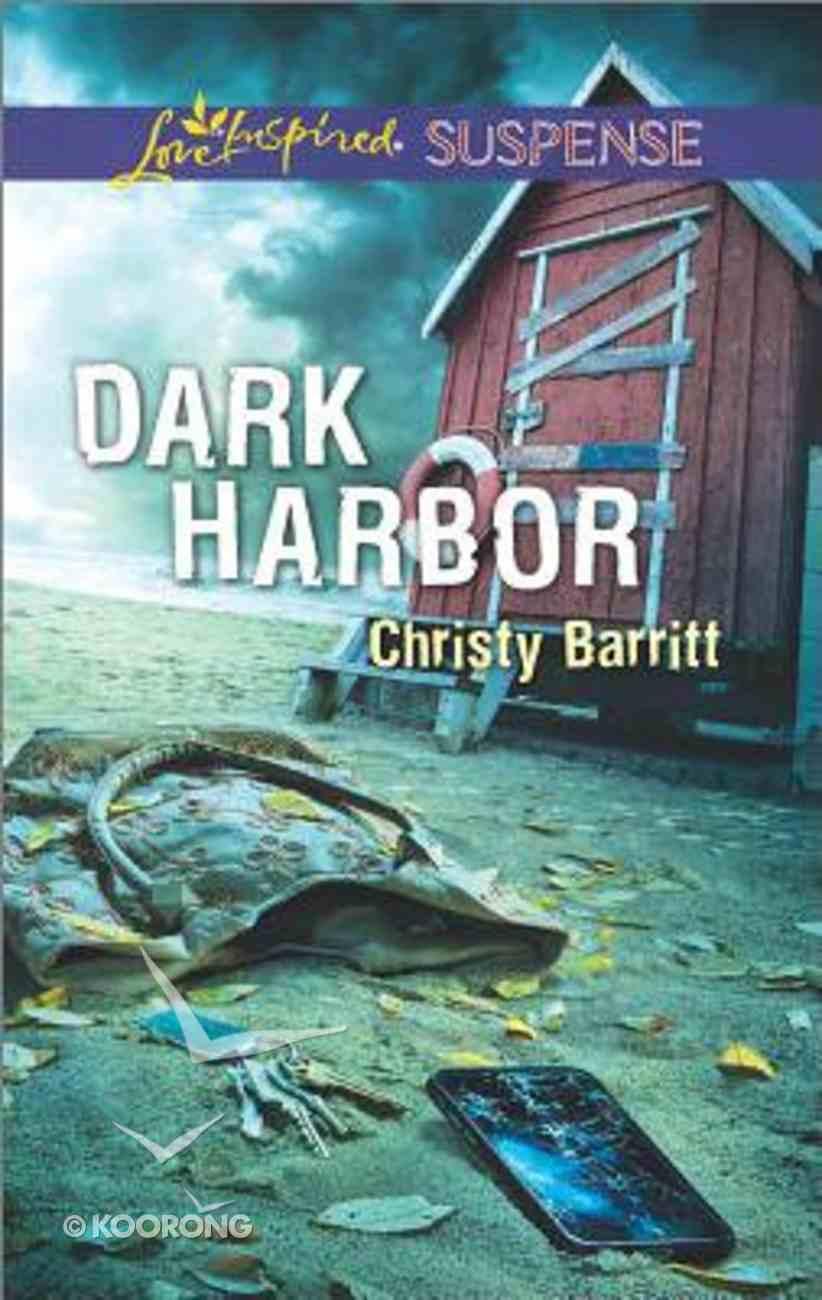 Dark Harbor (Love Inspired Suspense Series) Mass Market
