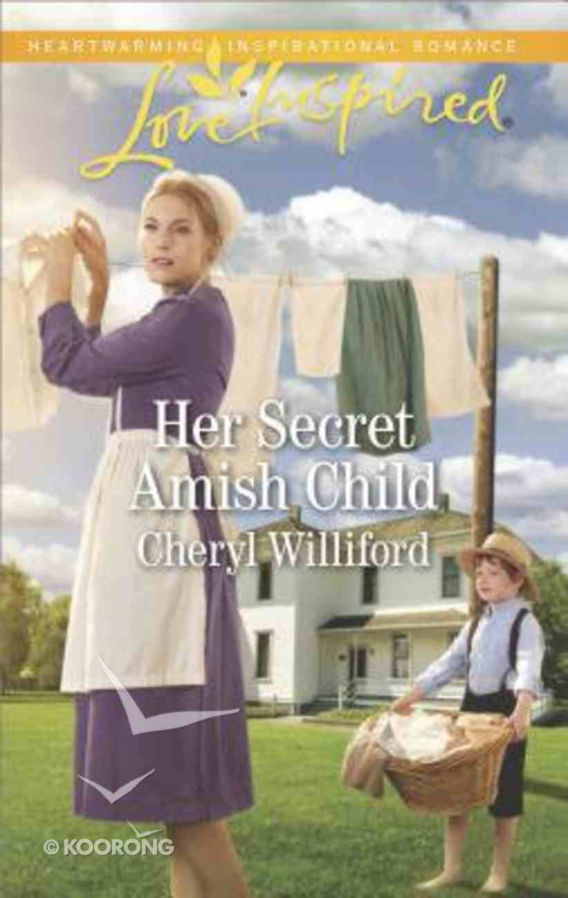 Her Secret Amish Child (Pinecraft Homecomings) (Love Inspired Series) Mass Market