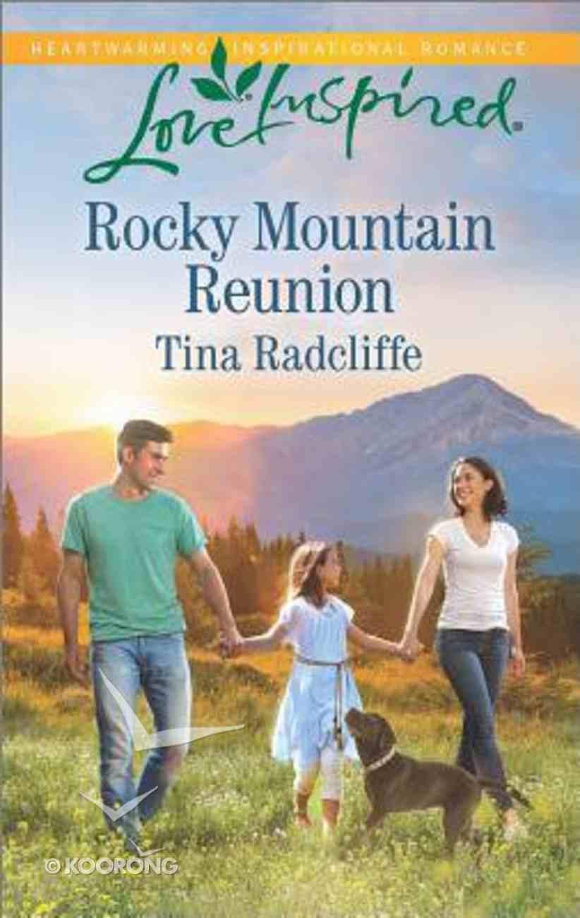 Rocky Mountain Reunion (Love Inspired Series) Mass Market