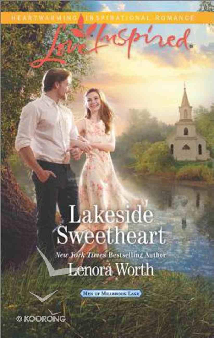 Lakeside Sweetheart (Men of Millbrook Lake) (Love Inspired Series) Mass Market