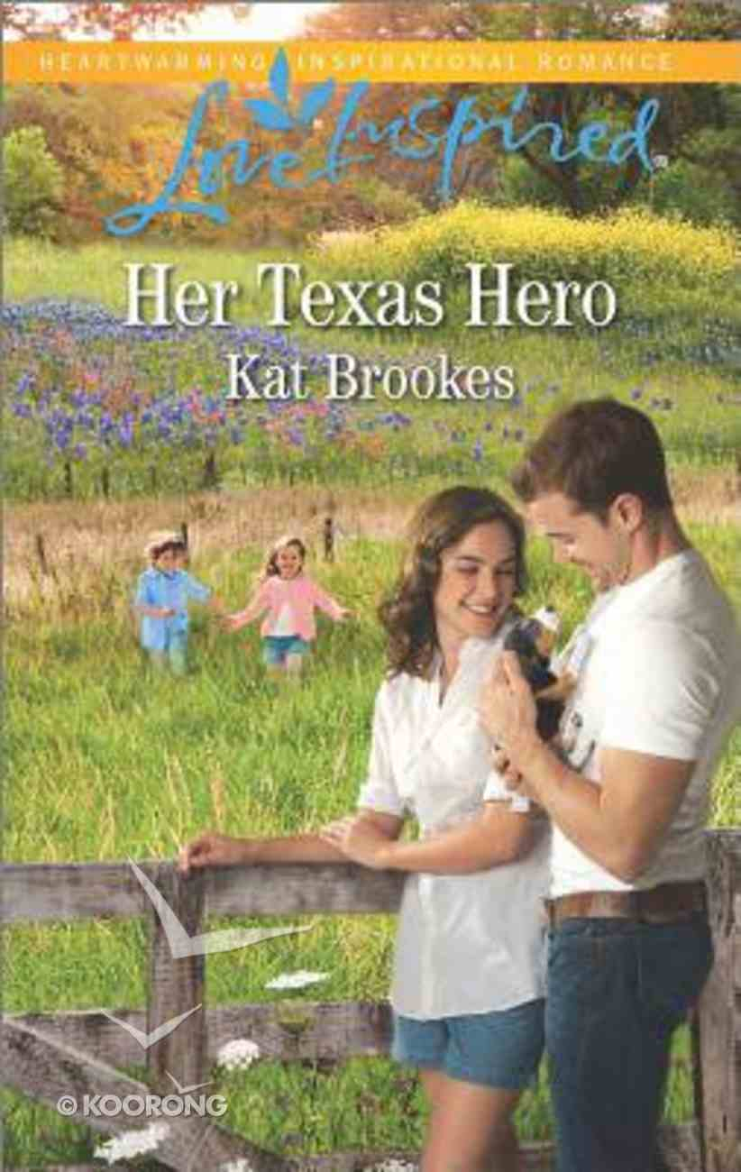 Her Texas Hero (Texas Sweethearts) (Love Inspired Series) Mass Market