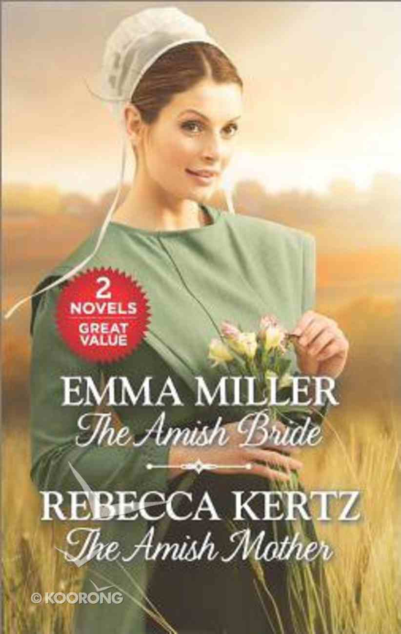 The Amish Bride/The Amish Mother (Love Inspired 2 Books In 1 Series) Paperback