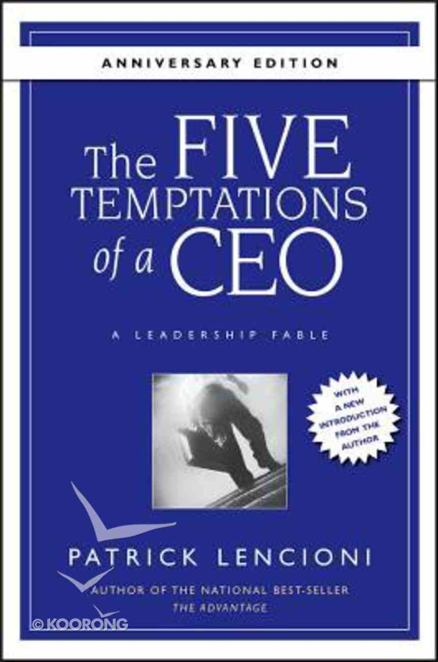 The Five Temptations of a Ceo Hardback