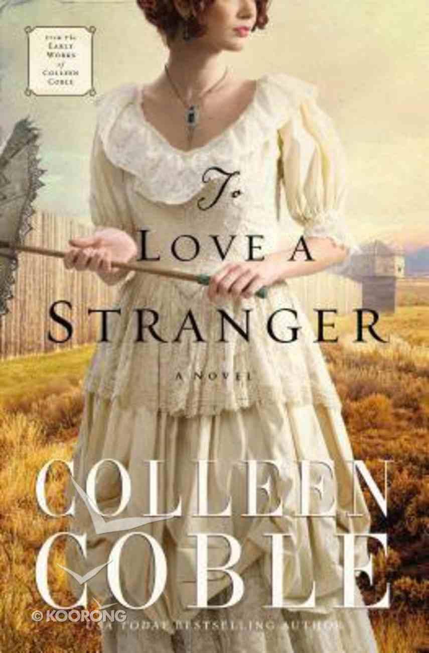 To Love a Stranger Paperback