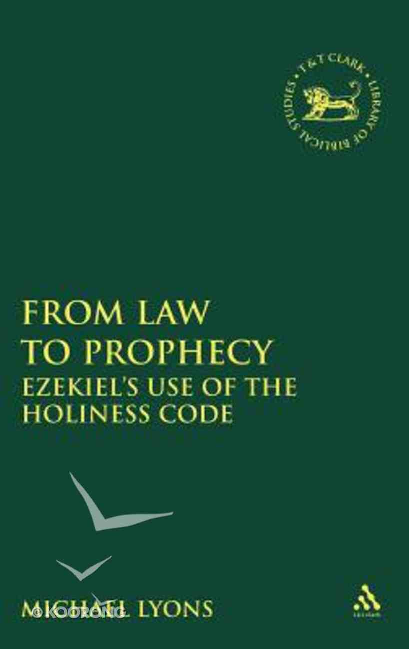 From Law to Prohecy Hardback