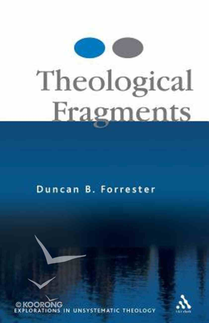 Theological Fragments Paperback