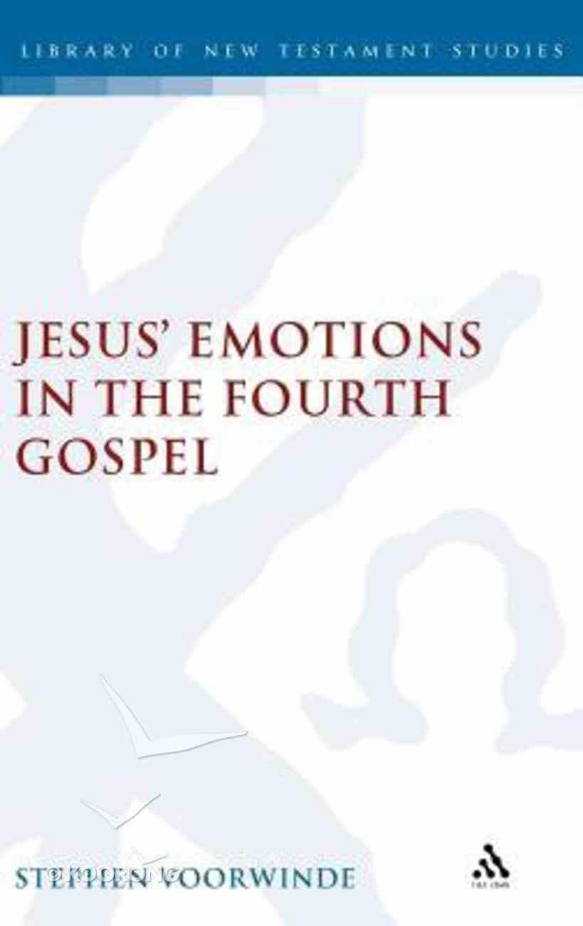 Jesus' Emotions in the Fourth Gospel Hardback