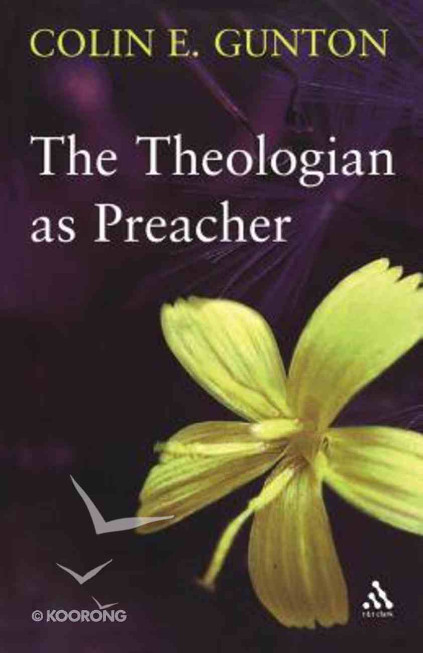 The Theologian as Preacher Paperback
