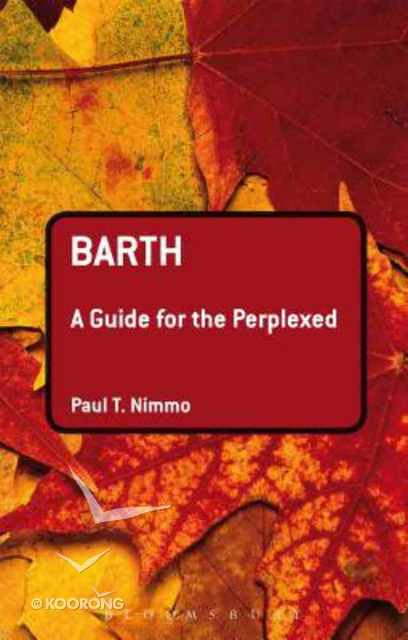 Barth (Guides For The Perplexed Series) Hardback