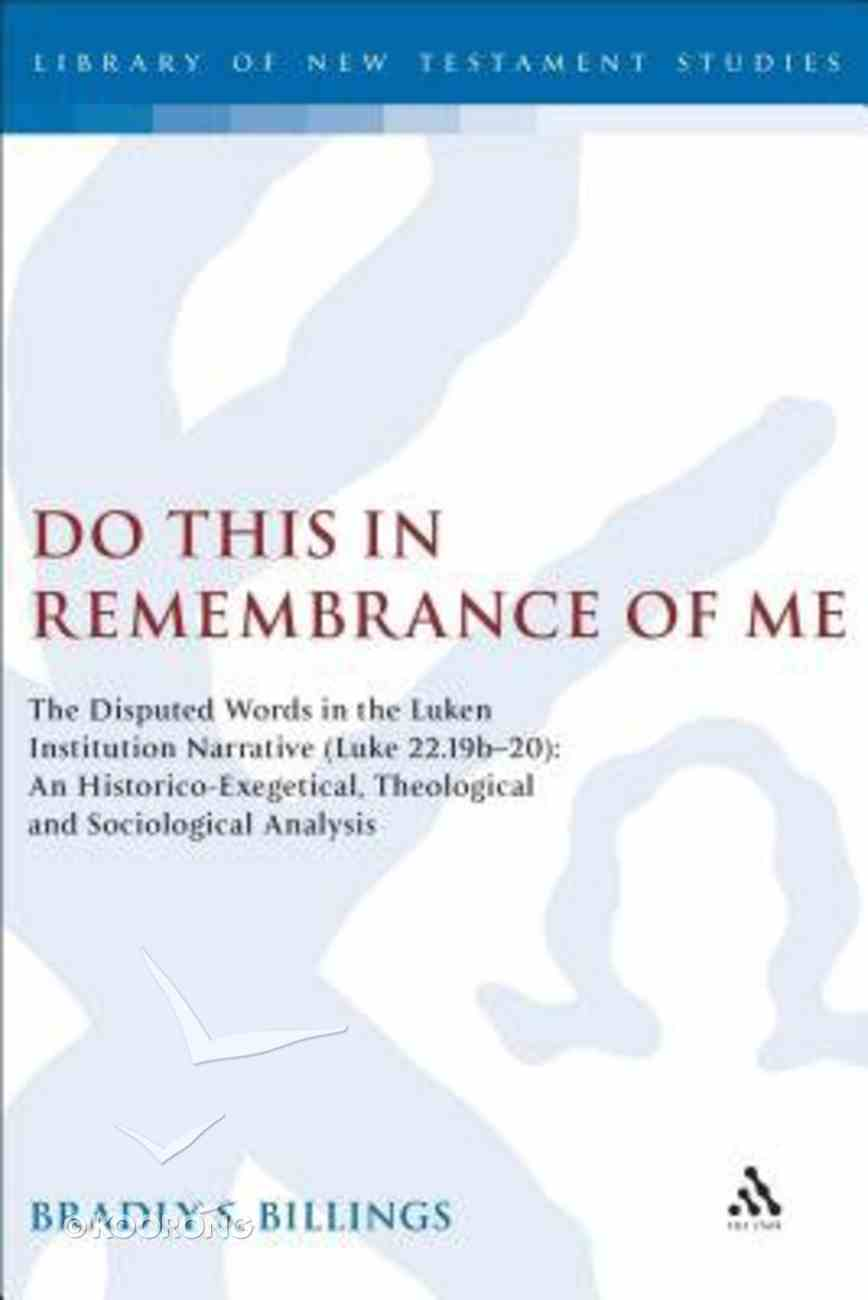 Do This in Remembrance of Me Hardback