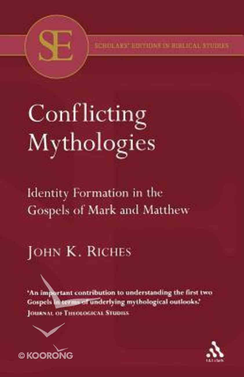 Conflicting Mythlogies Paperback