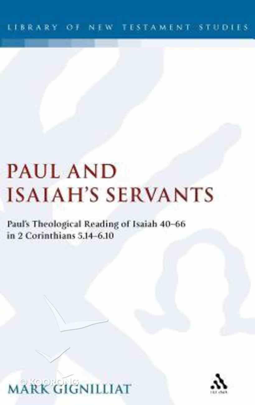 Paul and Isaiah's Servants Hardback