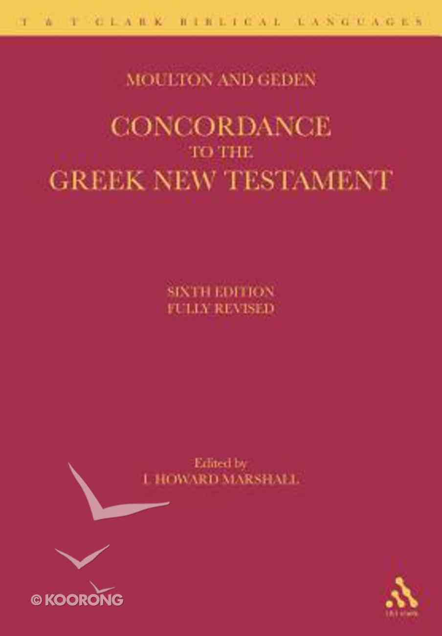 A Concordance to the Greek New Testament Paperback