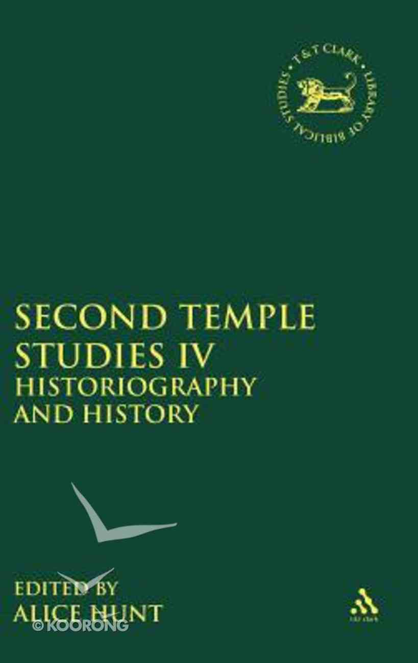 Second Temple Studies IV (Library Of Hebrew Bible/old Testament Studies Series) Hardback