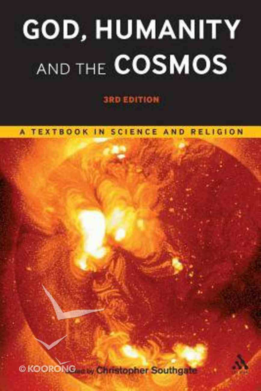 God, Humanity and the Cosmos (3rd Edition) Paperback
