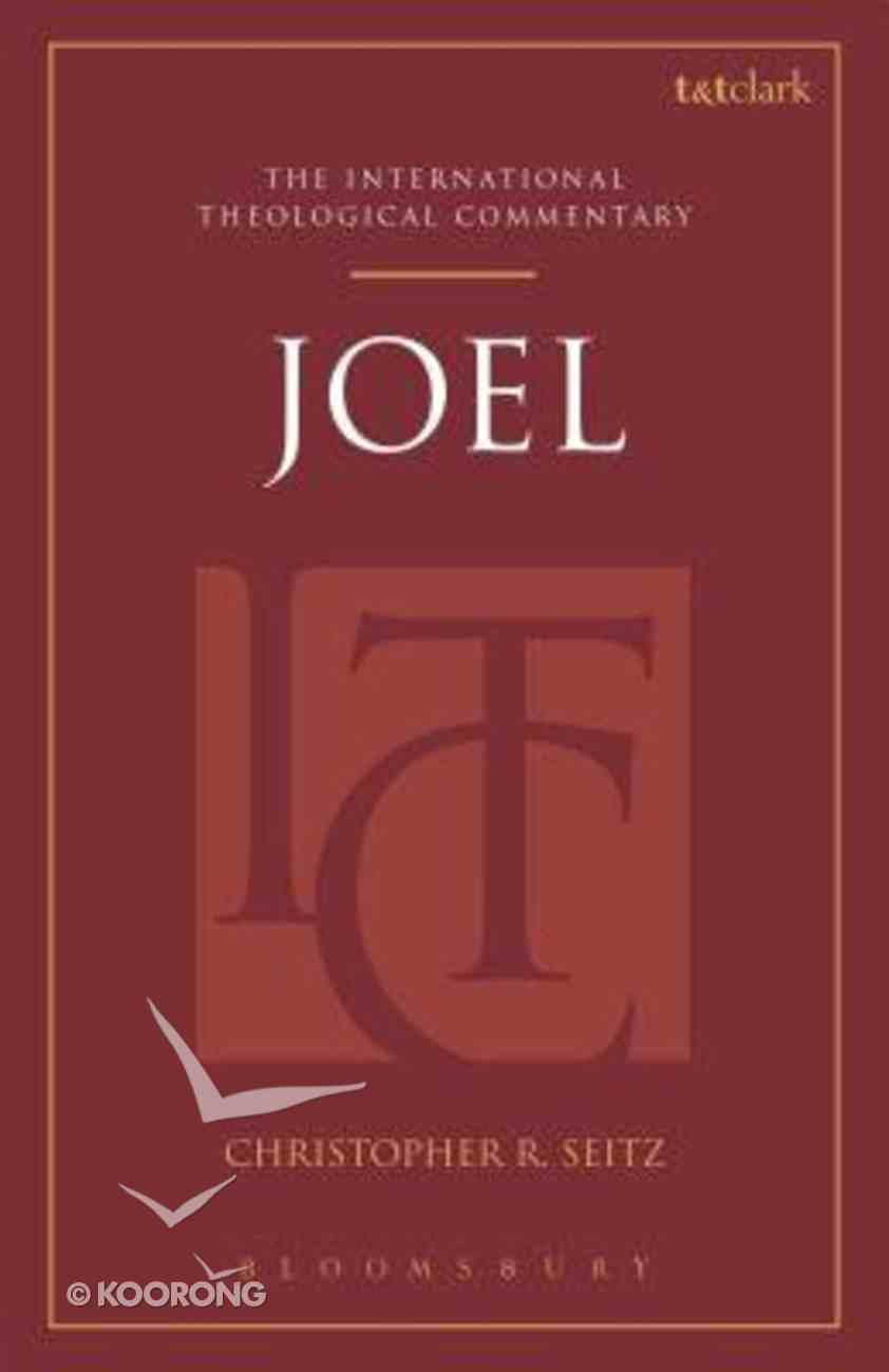 Joel (International Theological Commentary Series) Hardback