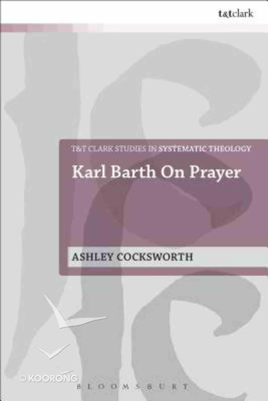 Karl Barth on Prayer Hardback