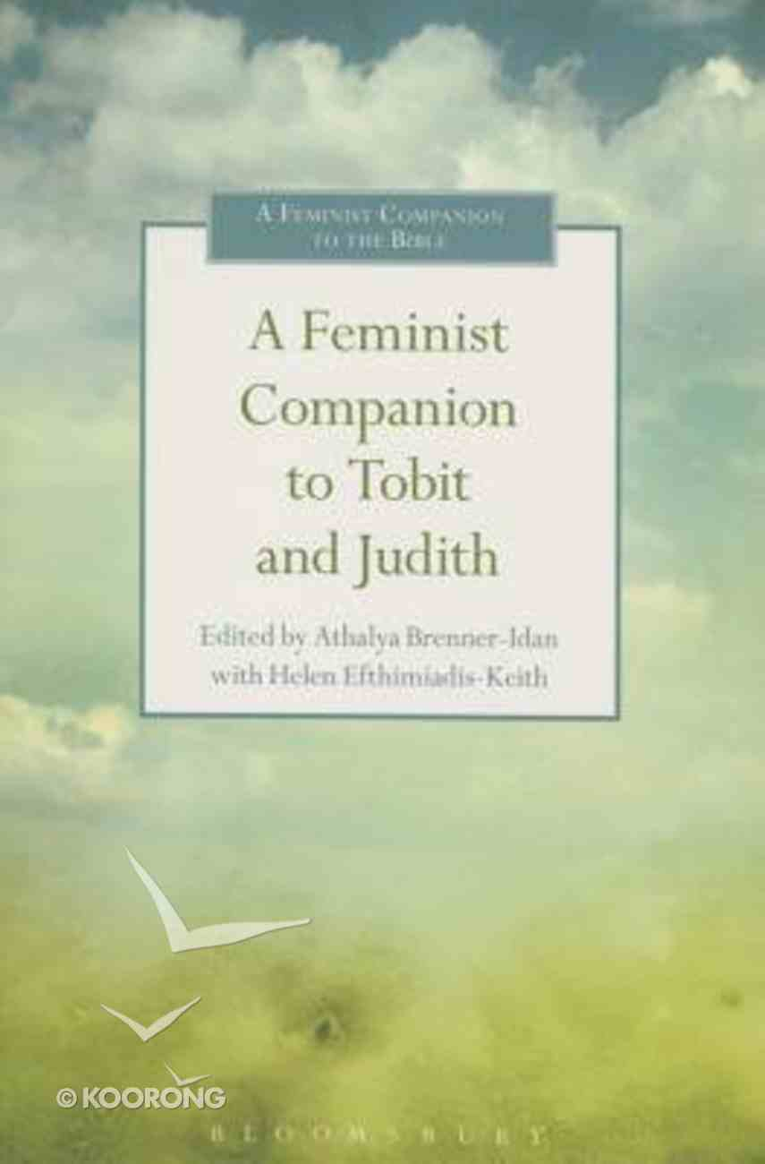 A Feminist Companion to Tobit and Judith Paperback
