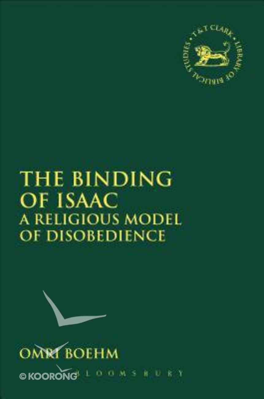 The Binding of Isaac (Library Of Hebrew Bible/old Testament Studies Series) Paperback