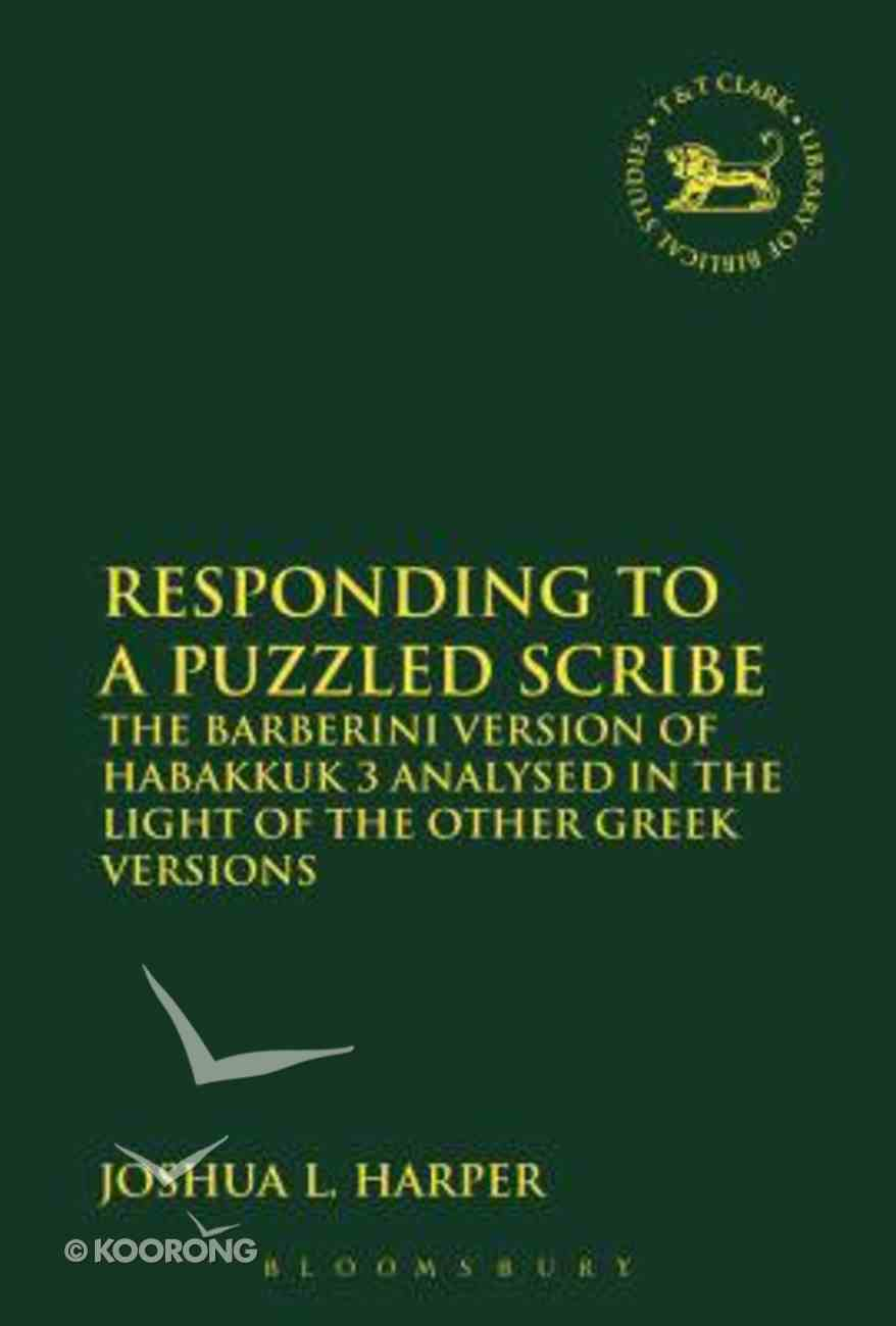 Responding to a Puzzled Scribe (Library Of Hebrew Bible/old Testament Studies Series) Hardback