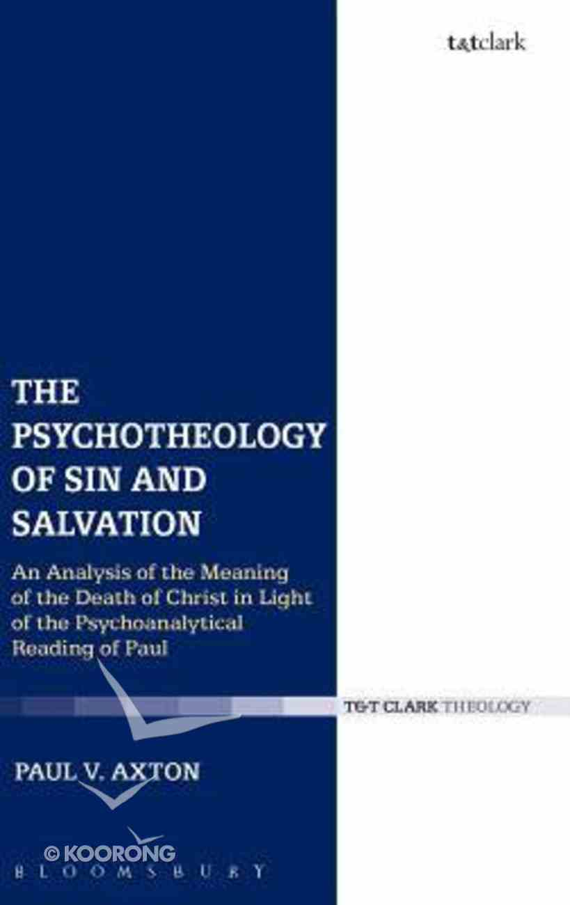The Psychotheology of Sin and Salvation Hardback