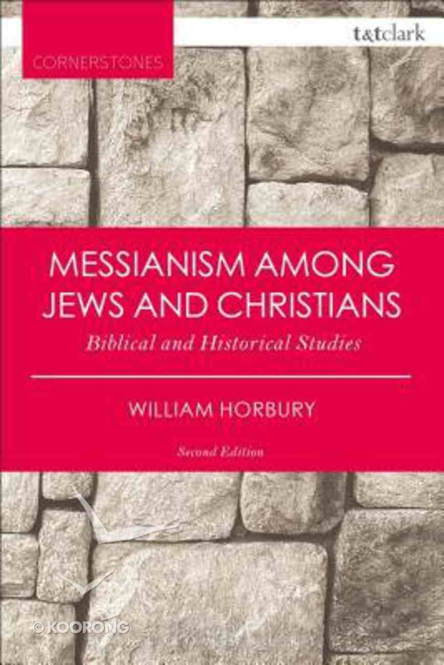 Messianism Among Jews and Christians (2nd Edition) Paperback