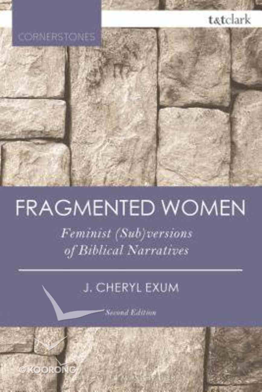 Fragmented Women (T&t Clark Cornerstones Series) Paperback