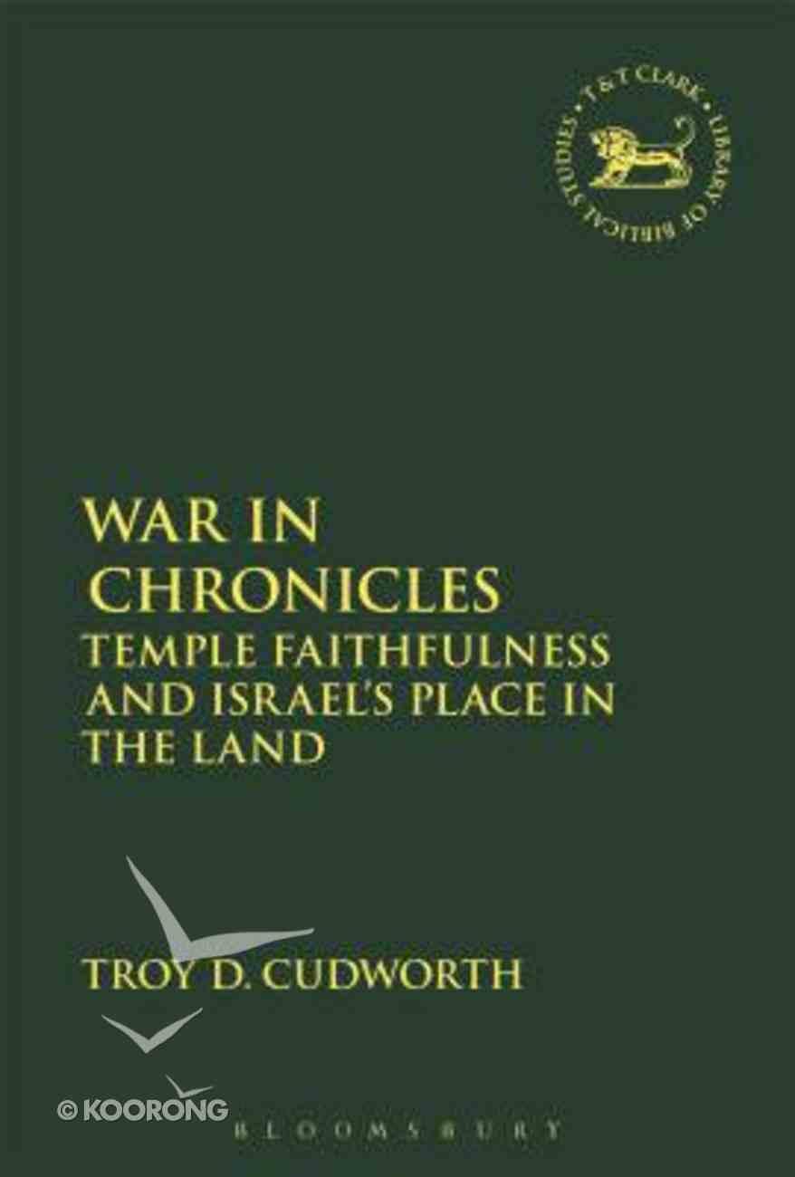 War in Chronicles (Library Of Hebrew Bible/old Testament Studies Series) Hardback
