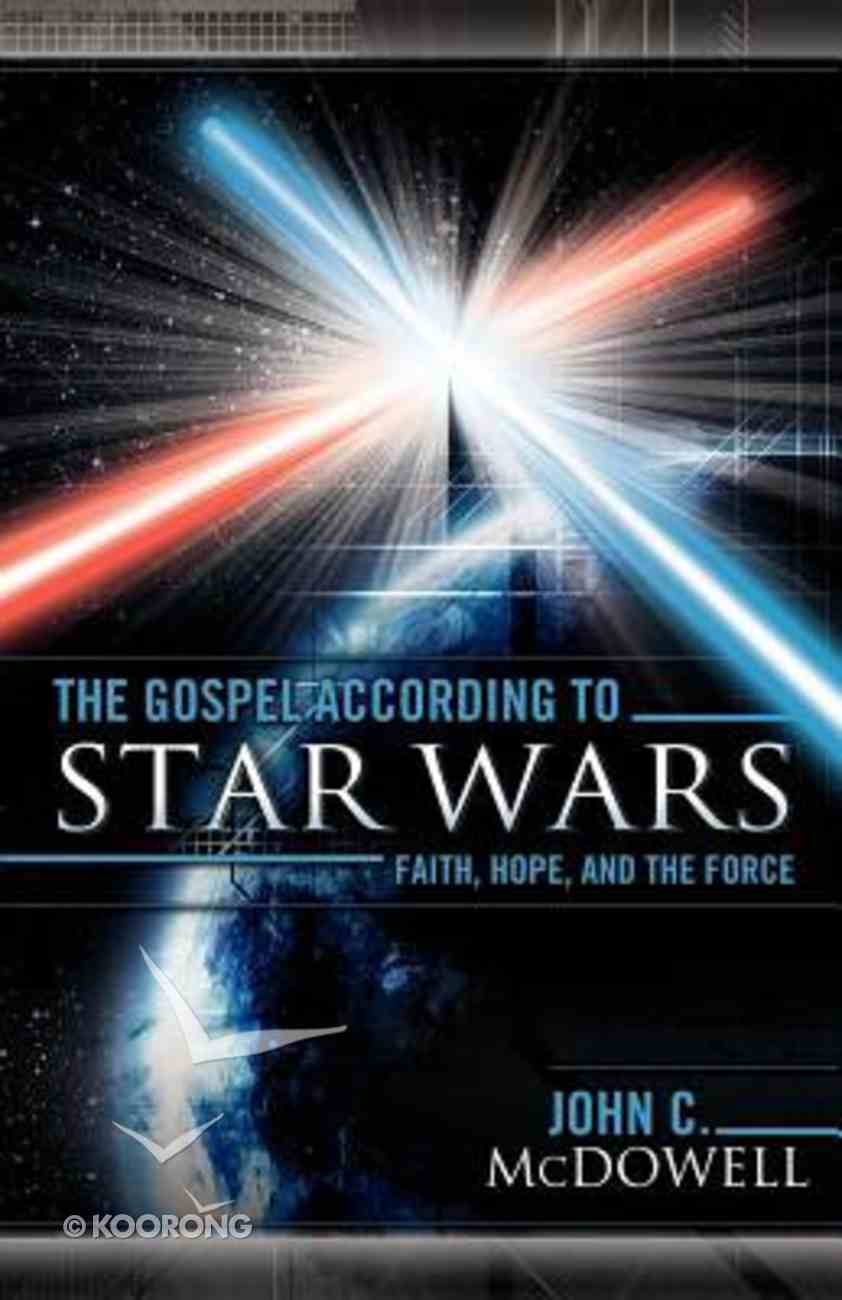 The Gospel According to Star Wars (Gospel According To Series) Paperback
