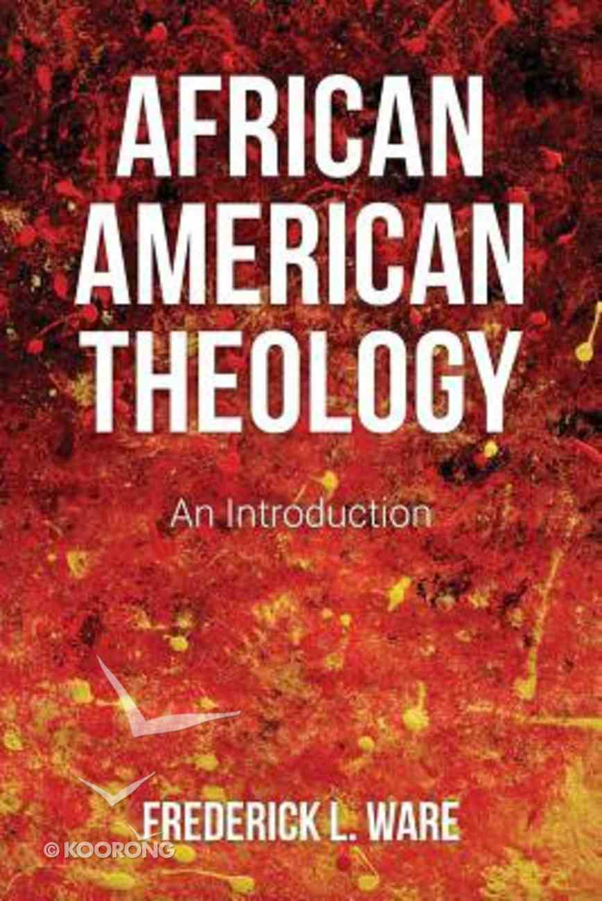 African American Theology Paperback