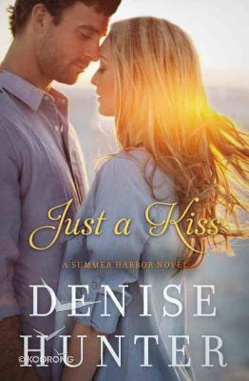 Just a Kiss (#03 in Summer Harbor Series) Paperback