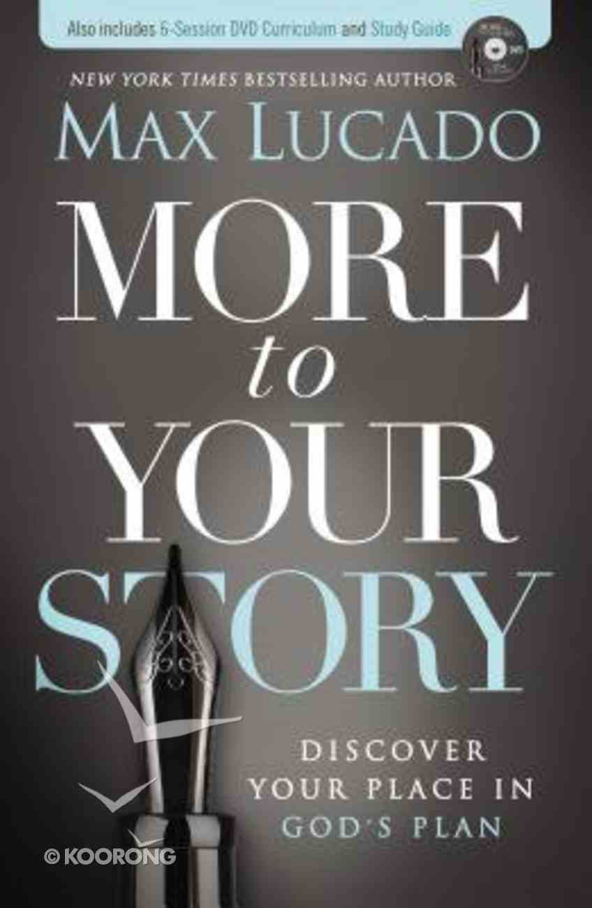More to Your Story (Complete Book, Dvd Curriculum And Study Guide) Pack
