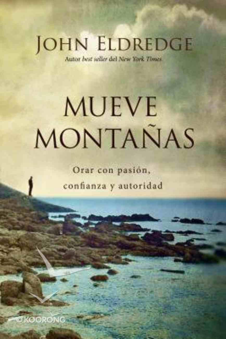 Mueve Montanas (Moving Mountains) Paperback