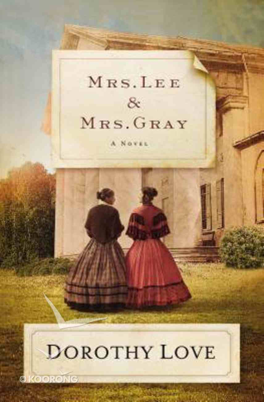 Mrs Lee and Mrs Gray Paperback