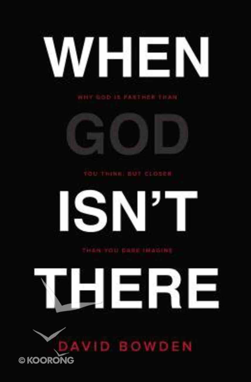 When God Isn't There Paperback