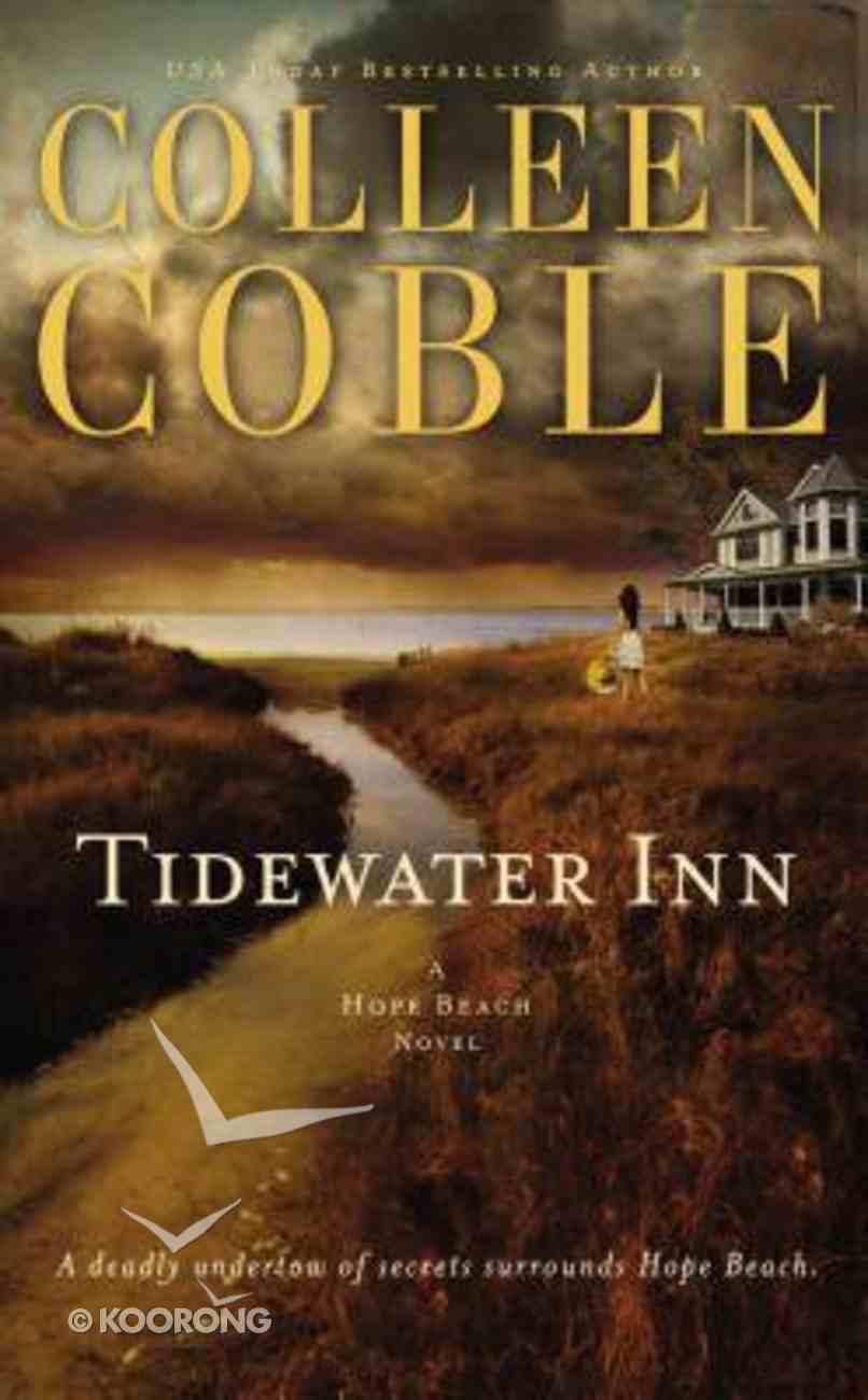 Tidewater Inn (#01 in Hope Beach Series) Mass Market