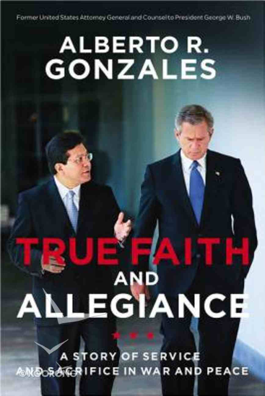 True Faith and Allegiance Hardback