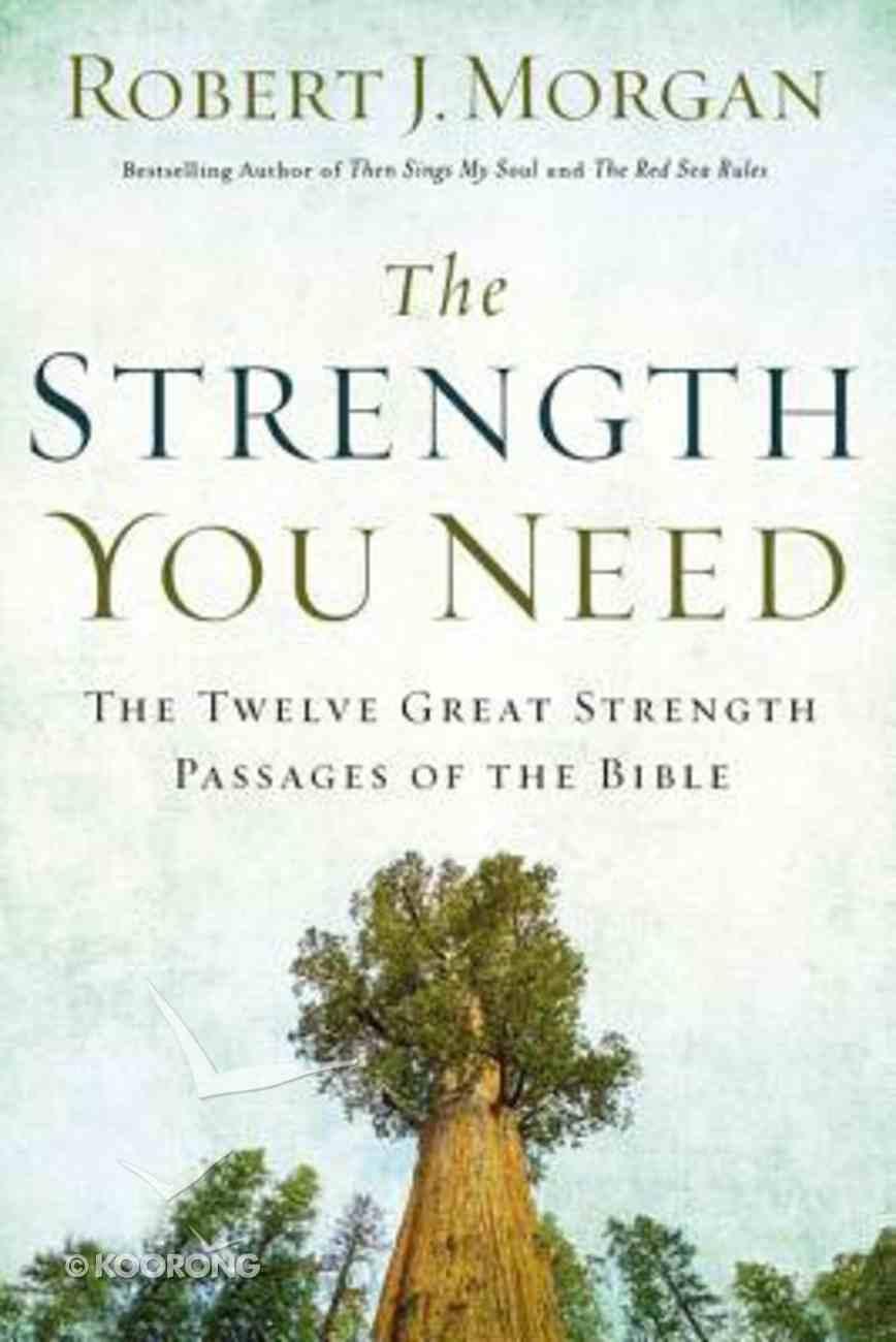 The Strength You Need Hardback