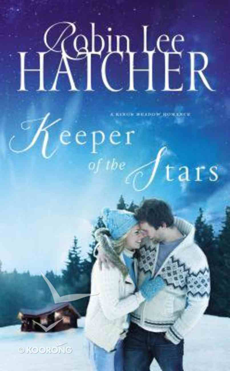 Keeper of the Stars (#03 in A King's Meadow Series) Mass Market