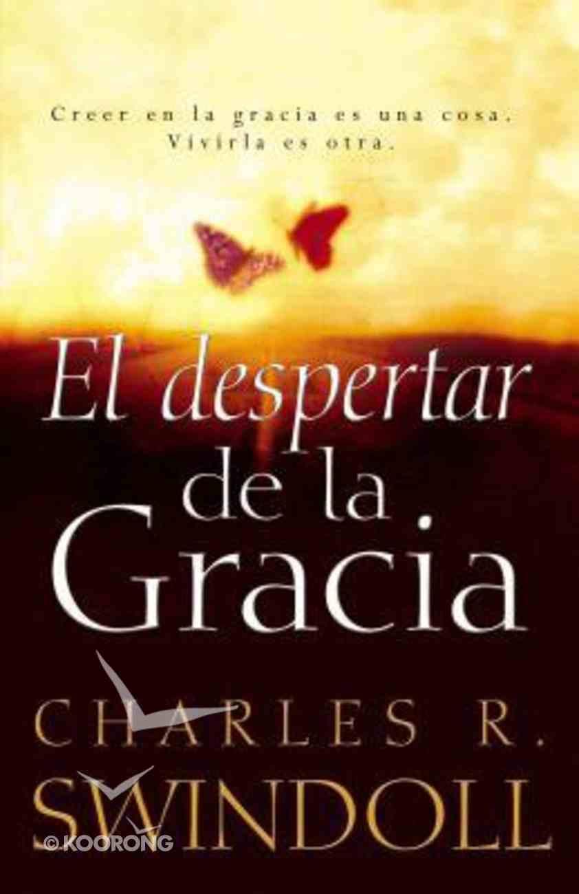 El Despertar De La Gracia (The Grace Awakening) Paperback